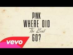 Pink - Where Did The Beat Go? Letra