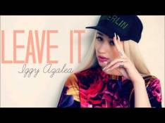 Iggy Azalea - Leave It Letra